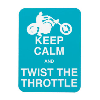 Keep Calm and Twist the Throttle - Chopper/Harley Magnet