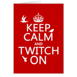 Greeting Card with Keep Calm and Twitch On design