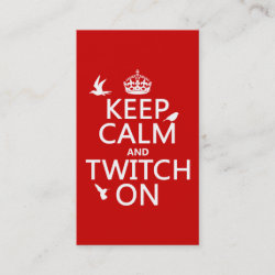 with Keep Calm and Twitch On design
