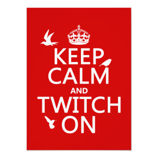 Keep Calm and Twitch On (any background color) Card