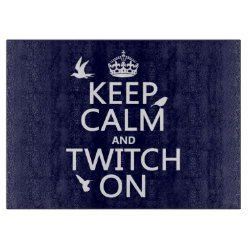 Decorative Glass Cutting Board 15'x11' with Keep Calm and Twitch On design