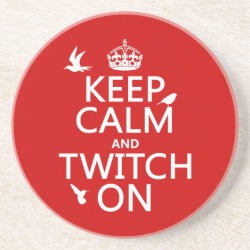 Sandstone Drink Coaster with Keep Calm and Twitch On design