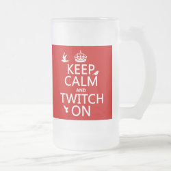 Frosted Glass Mug with Keep Calm and Twitch On design