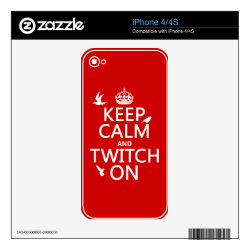 iPhone 4/4S Skin with Keep Calm and Twitch On design