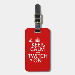 Small Luggage Tag with leather strap with Keep Calm and Twitch On design