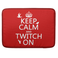 Macbook Pro 15' Flap Sleeve with Keep Calm and Twitch On design