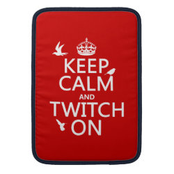 Macbook Air Sleeve with Keep Calm and Twitch On design