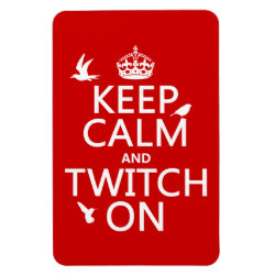 4'x6' Photo Magnet with Keep Calm and Twitch On design