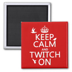 Square Magnet with Keep Calm and Twitch On design