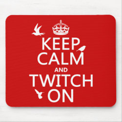 Mousepad with Keep Calm and Twitch On design