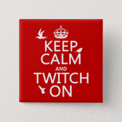 Keep Calm and Twitch On Square Button