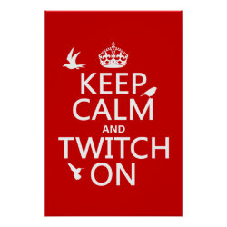 Matte Poster with Keep Calm and Twitch On design