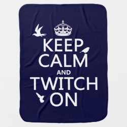 Baby Blanket with Keep Calm and Twitch On design