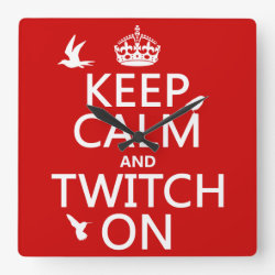 Square Wall Clock with Keep Calm and Twitch On design