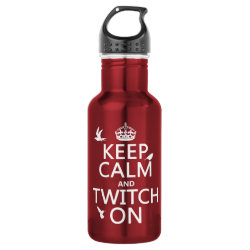 Water Bottle (24 oz) with Keep Calm and Twitch On design