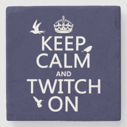 Marble Coaster with Keep Calm and Twitch On design