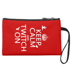 Sueded Mini Clutch with Keep Calm and Twitch On design