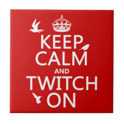 Small Ceremic Tile (4.25' x 4.25') with Keep Calm and Twitch On design