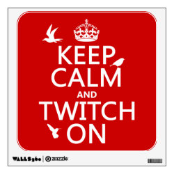 Walls 360 Custom Wall Decal with Keep Calm and Twitch On design