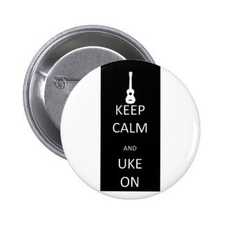 Keep Calm and Uke On 2 Inch Round Button