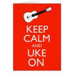 Keep Calm and Uke On! Card