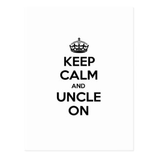 Keep Calm and Uncle On Postcard