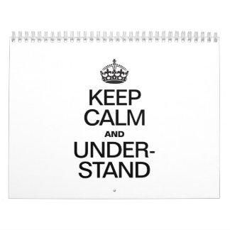 KEEP CALM AND UNDERSTAND CALENDARS