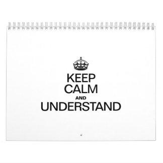 KEEP CALM AND UNDERSTAND WALL CALENDAR