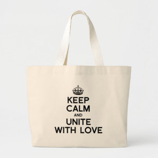 KEEP CALM AND UNITE WITH LOVE CANVAS BAGS