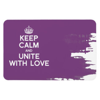 KEEP CALM AND UNITE WITH LOVE RECTANGLE MAGNET