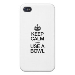 KEEP CALM AND USE A BOWL iPhone 4 CASE
