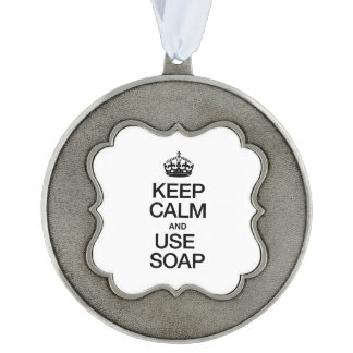 KEEP CALM AND USE SOAP SCALLOPED PEWTER CHRISTMAS ORNAMENT