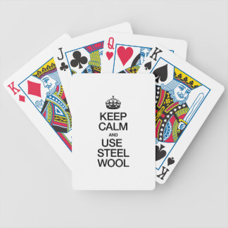 KEEP CALM AND USE STEEL WOOL BICYCLE PLAYING CARDS