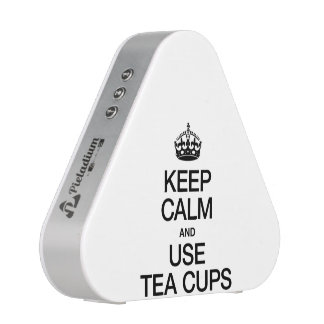 KEEP CALM AND USE TEA CUPS SPEAKER