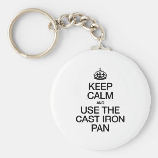 KEEP CALM AND USE THE CAST IRON PAN KEYCHAIN