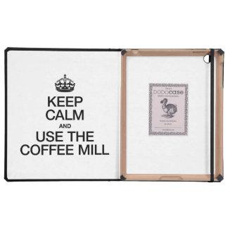 KEEP CALM AND USE THE COFFEE MILL iPad FOLIO CASE