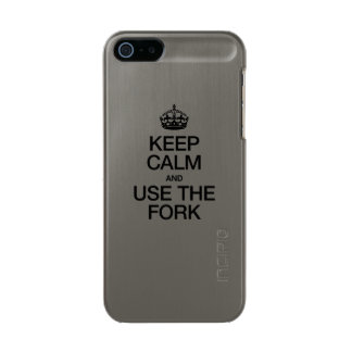 KEEP CALM AND USE THE FORK METALLIC PHONE CASE FOR iPhone SE/5/5s