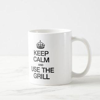KEEP CALM AND USE THE GRILL COFFEE MUG