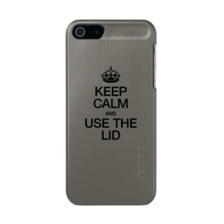KEEP CALM AND USE THE LID METALLIC iPhone SE/5/5s CASE