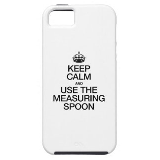 KEEP CALM AND USE THE MEASURING SPOON iPhone SE/5/5s CASE