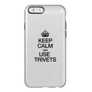 KEEP CALM AND USE TRIVETS INCIPIO FEATHER® SHINE iPhone 6 CASE
