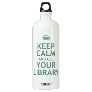 Keep Calm and Use Your Library Aluminum Water Bottle