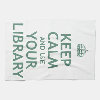 Keep Calm and Use Your Library Hand Towels