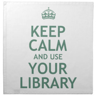 Keep Calm and Use Your Library Napkin