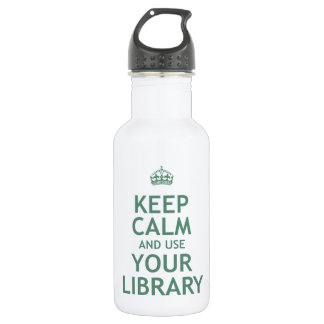 Keep Calm and Use Your Library 18oz Water Bottle