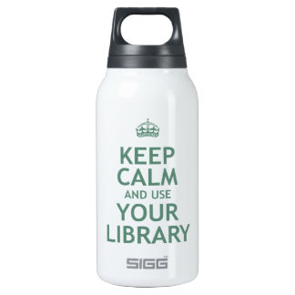 Keep Calm and Use Your Library 10 Oz Insulated SIGG Thermos Water Bottle
