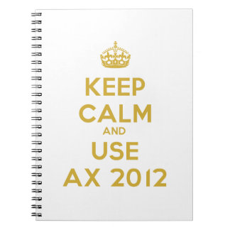 Keep calm and uses Ax 2012 Spiral Note Book