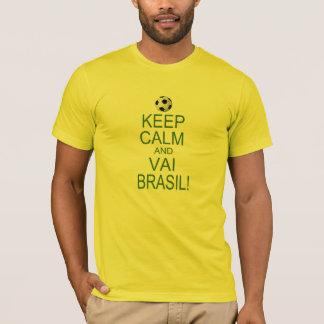keep Calm and Vai Brazil! T-Shirt