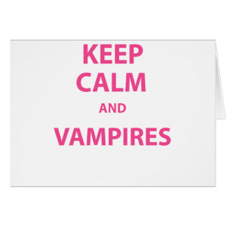 Keep Calm and Vampires! Card