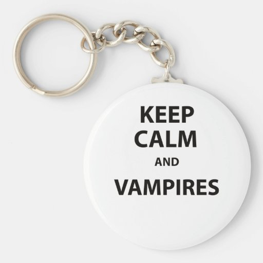 Keep Calm and Vampires! Keychain